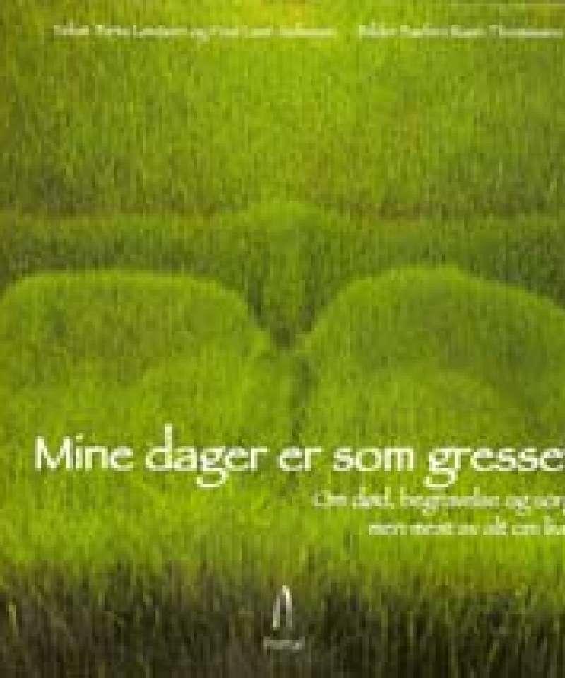 Mine dager er som gresset