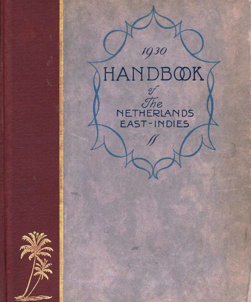1930 Handbbok of The Netherlands East-Indies