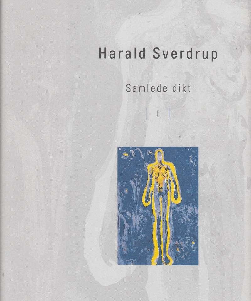 Samlede dikt 1 1948-1980 (Harald Sverdrup)