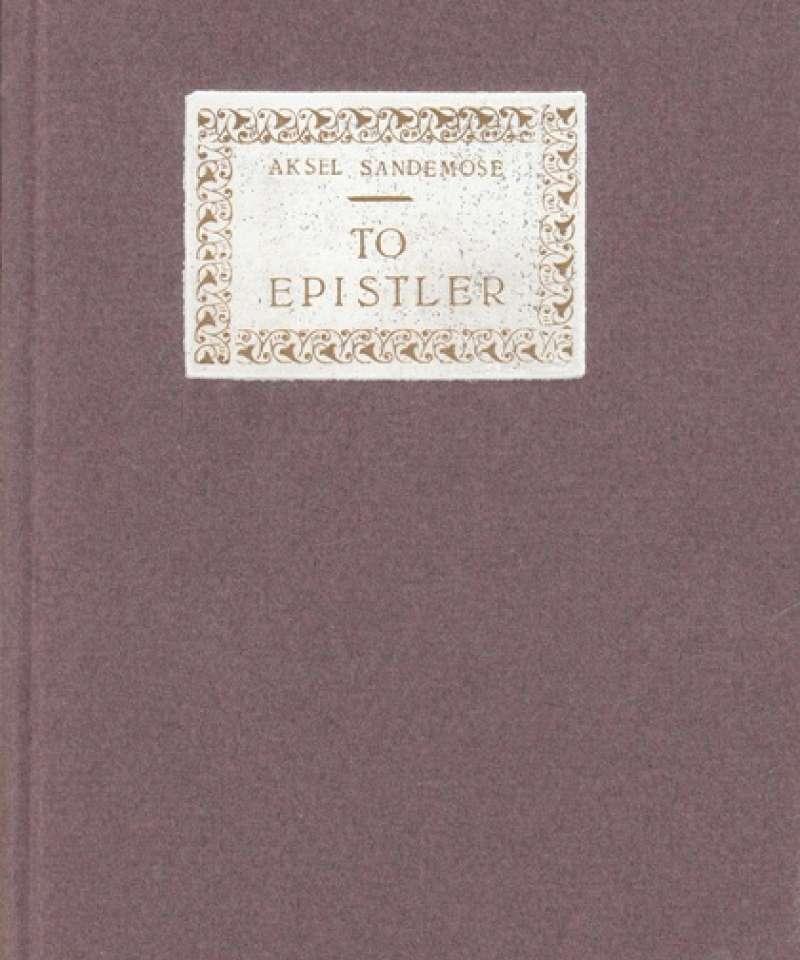 To epistler (om Arne Dybfest og Sigbjørn Obstfelder)