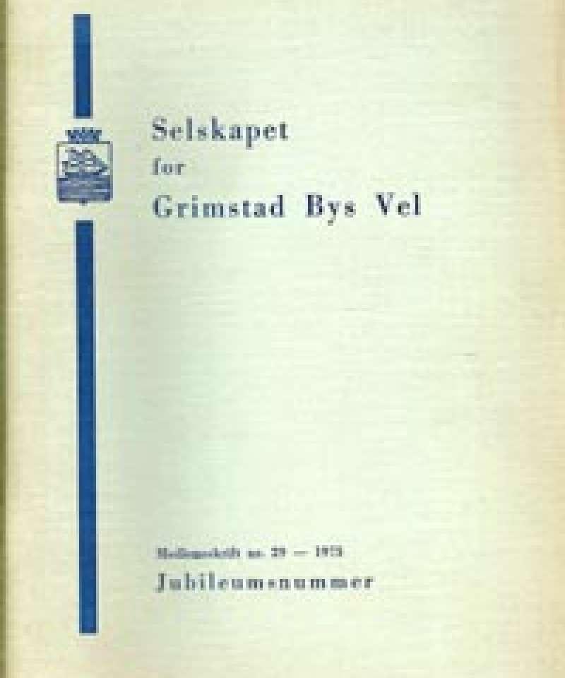 Selskapet for Grimstad Bys Vel - 29