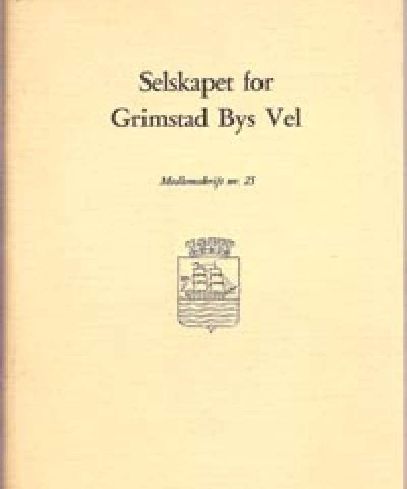 Selskapet for Grimstad Bys Vel - 25