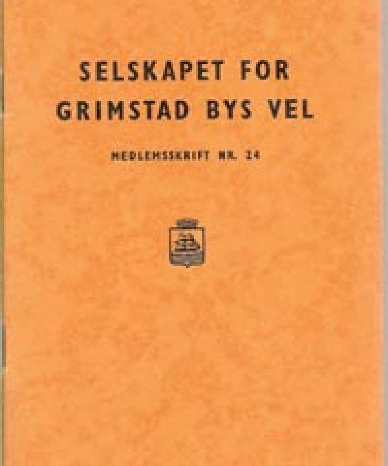Selskapet for Grimstad Bys Vel - 24