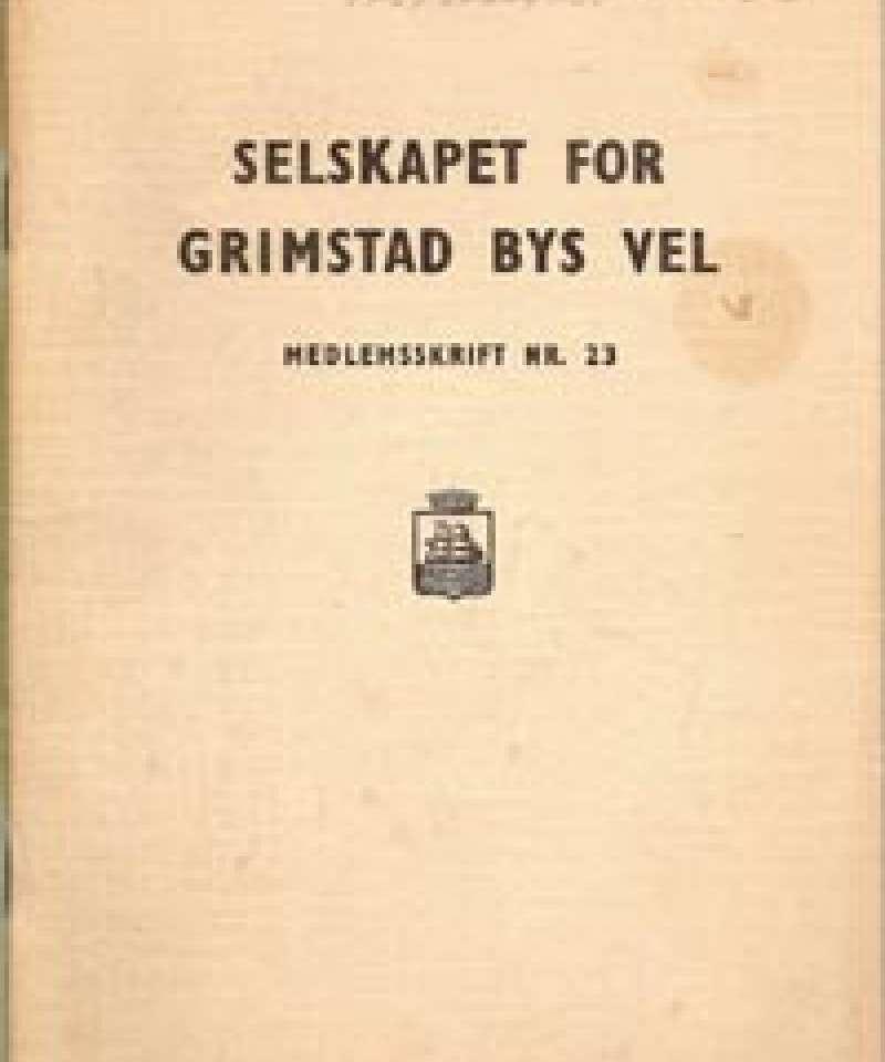 Selskapet for Grimstad Bys Vel - 23
