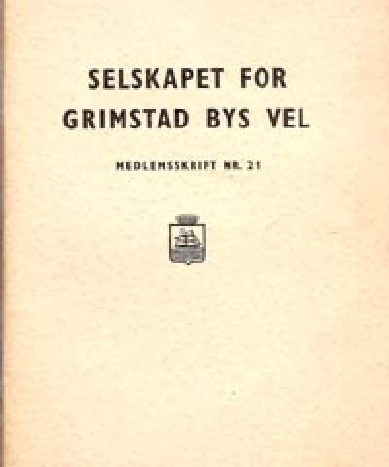 Selskapet for Grimstad Bys Vel - 21