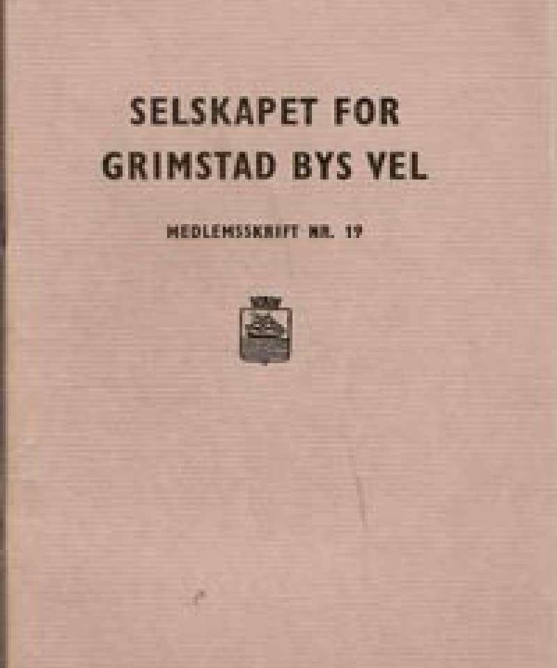 Selskapet for Grimstad Bys Vel - 19