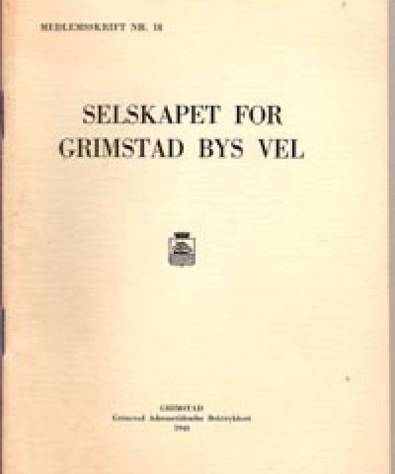 Selskapet for Grimstad Bys Vel - 18