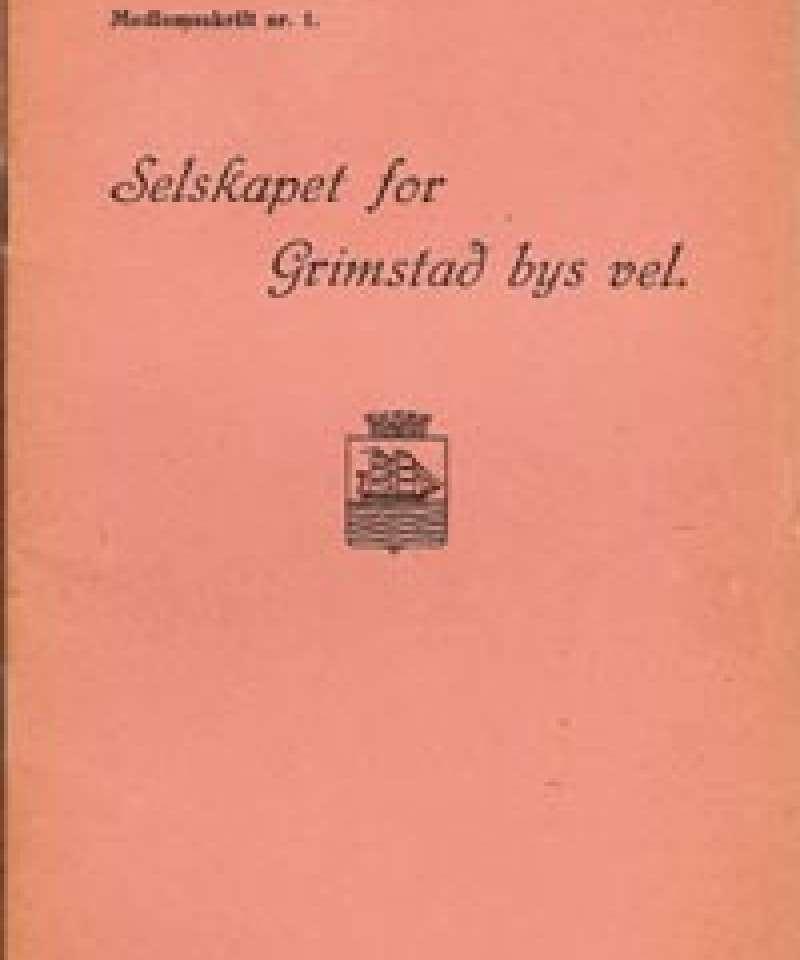 Selskapet for Grimstad Bys Vel - 1