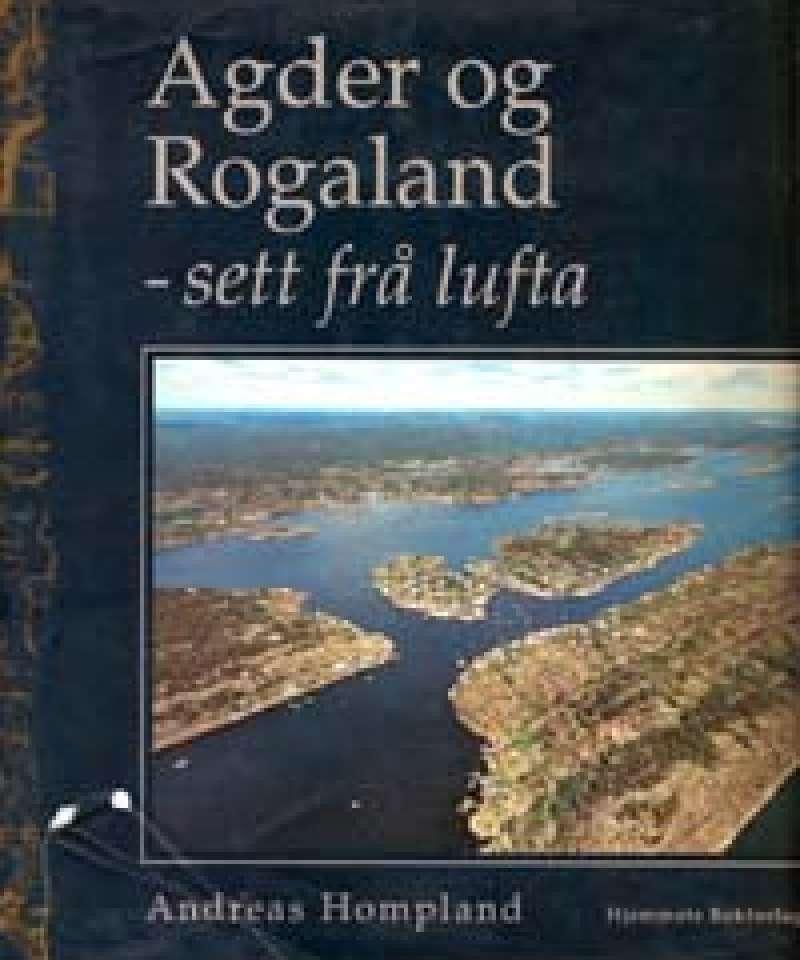 Agder og Rogaland - sett frå lufta