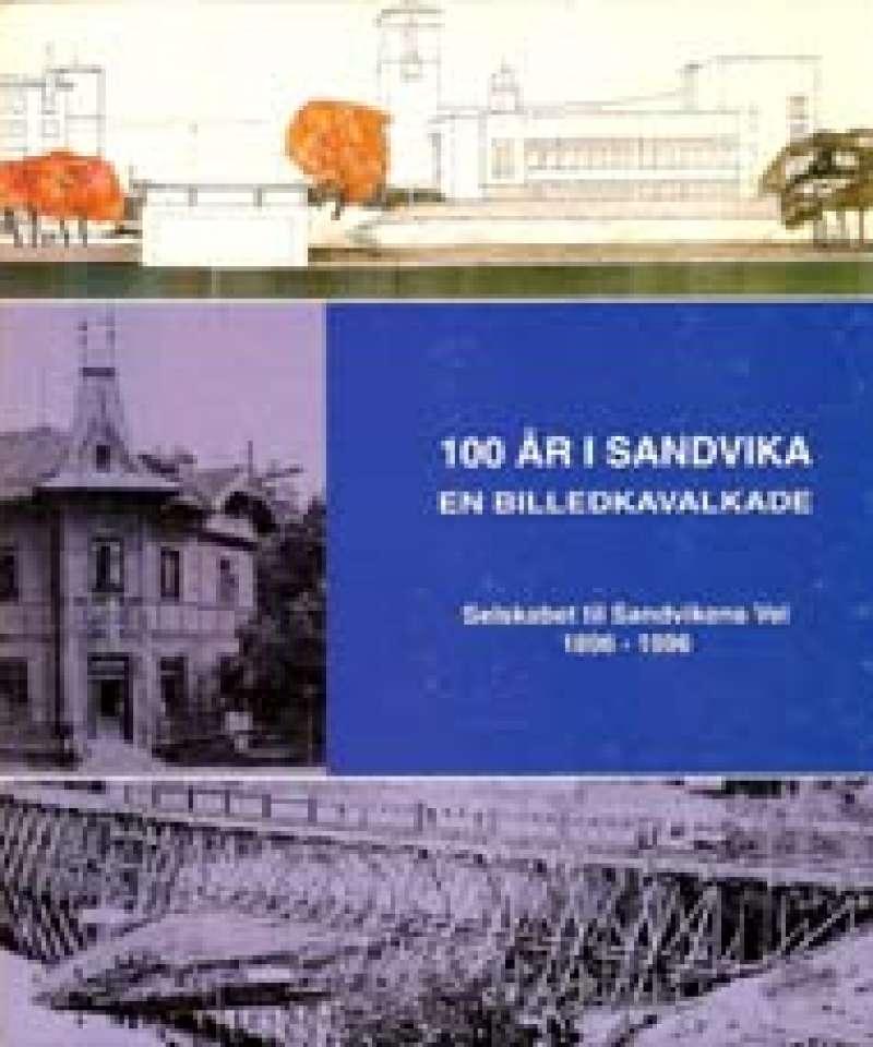 100 år i Sandvika - En billedkavalkade