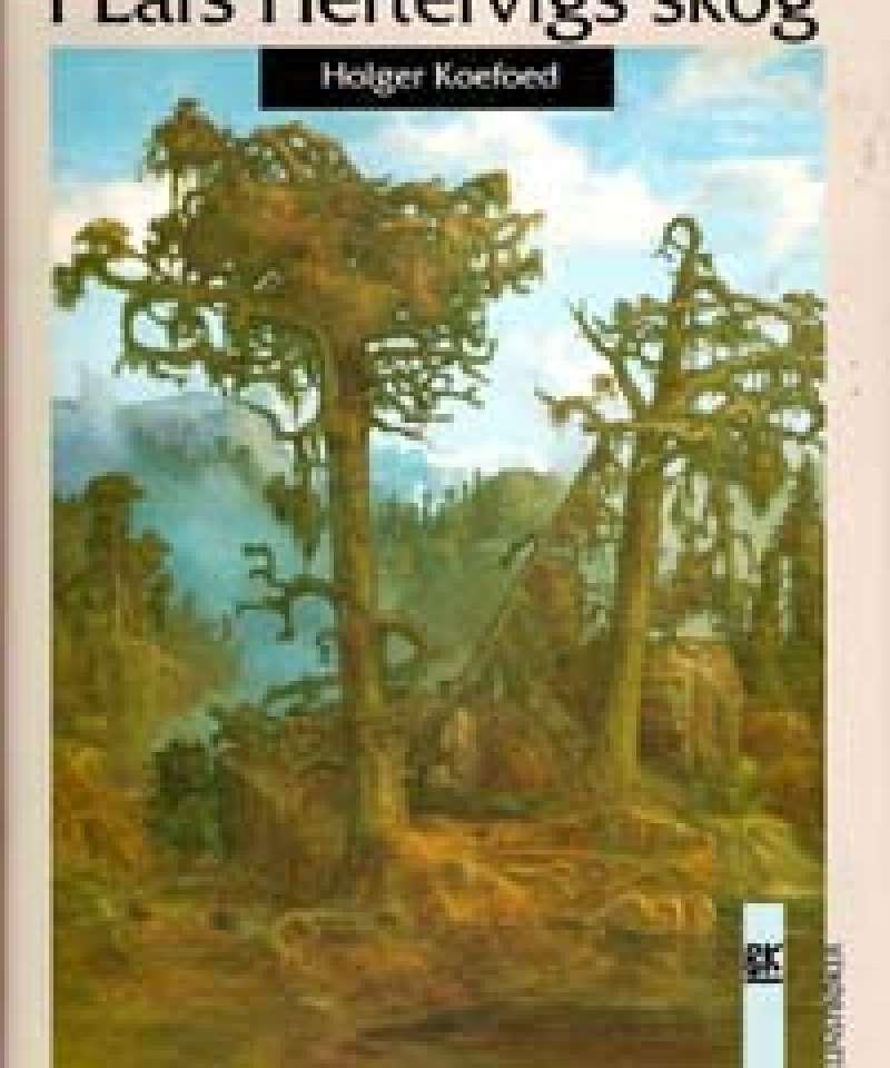 I Lars Hertervigs skog