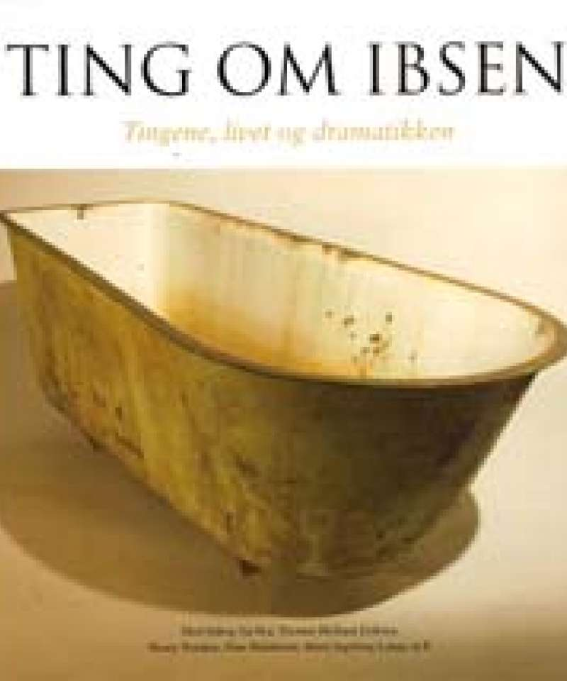 Ting om Ibsen