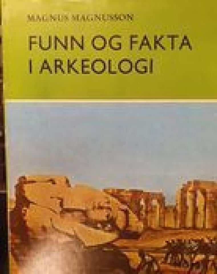 Funn og fakta i arkeologi