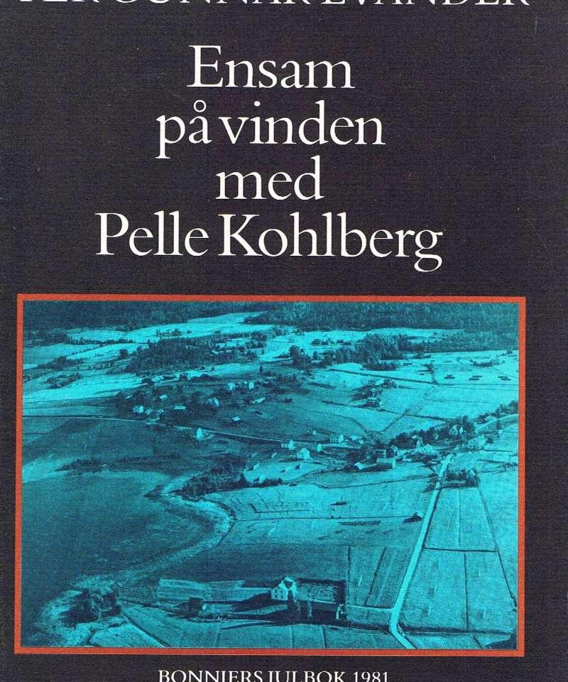 Ensam på vinden med Pelle Kohlberg