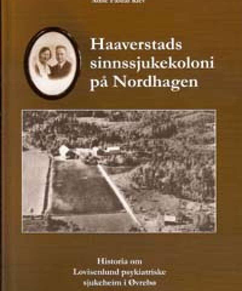 Haaverstads sinnssjukekoloni på Nordhagen