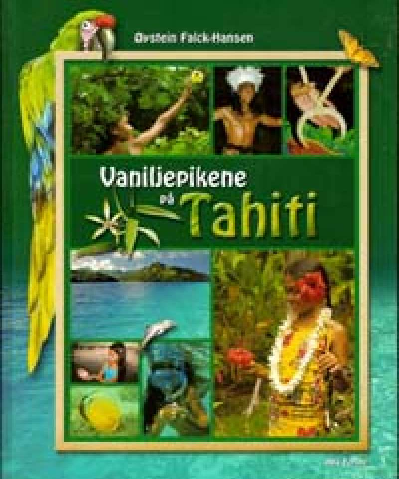Vaniljepikene på Tahiti