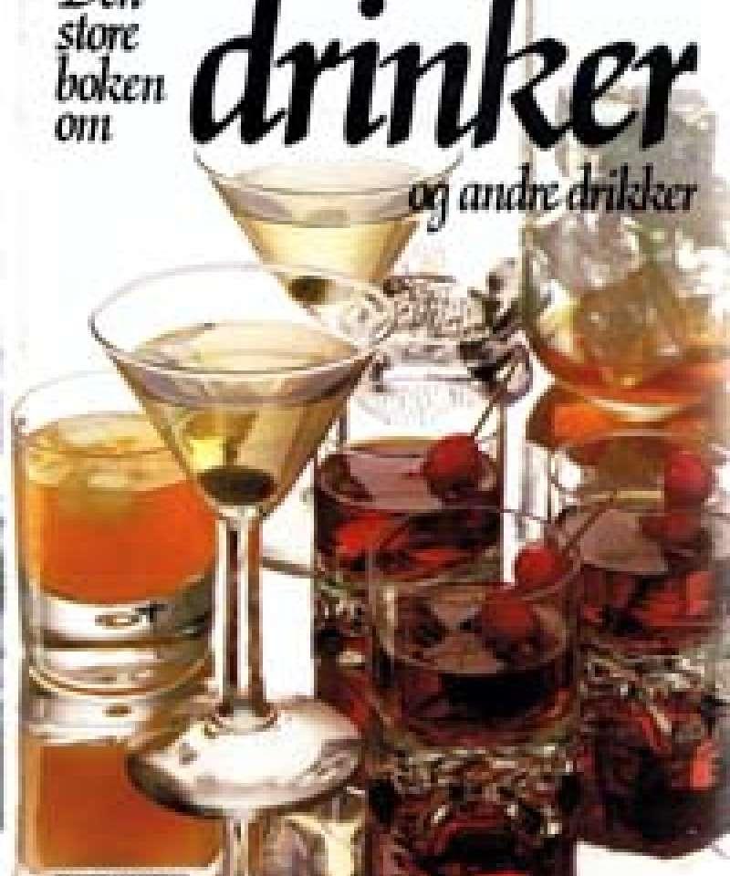 Den store boken om drinker og andre drikker