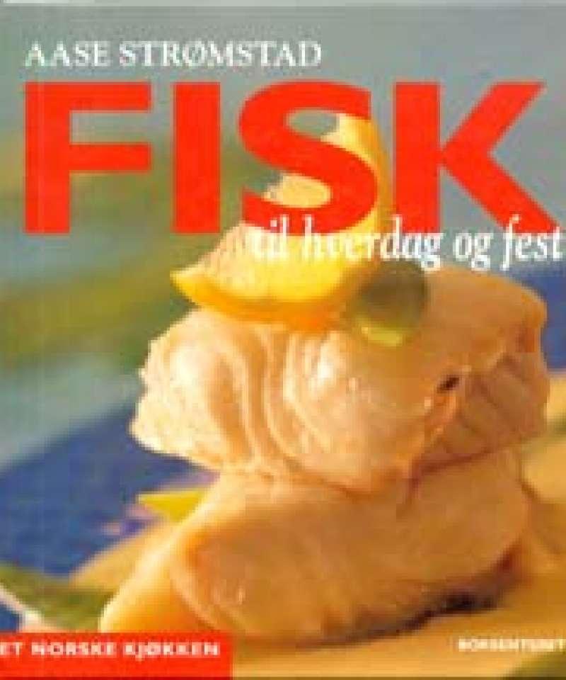 Fisk til hverdag og fest