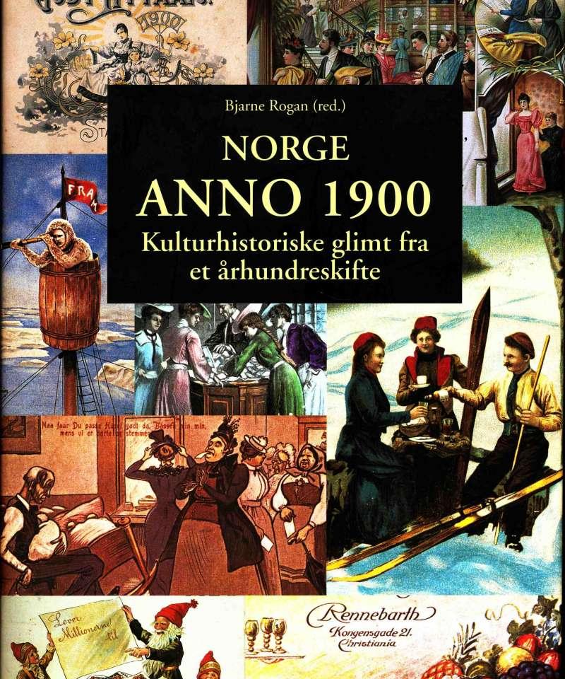Norge anno 1900 – Kulturhistoriske glimt fra et århundreskifte