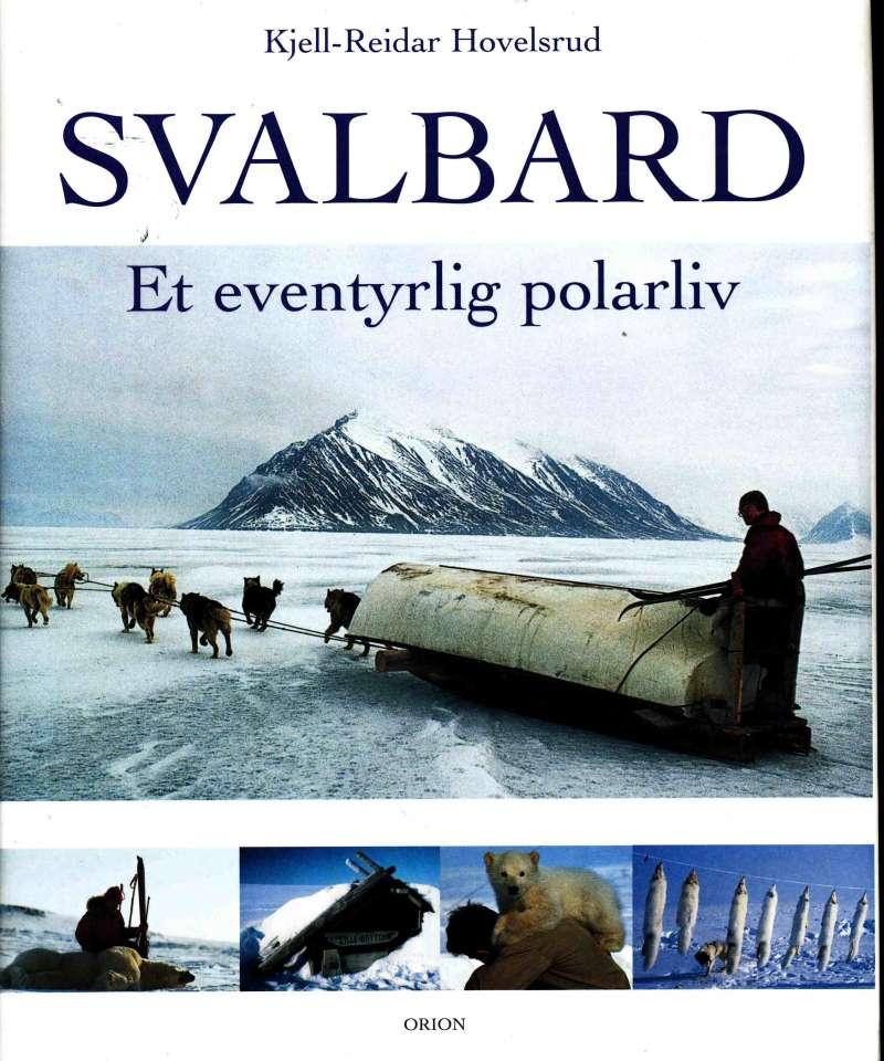 Svalbard – et eventyrlig polarliv