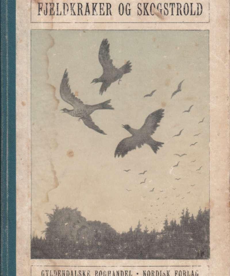 Fjeldkraker og skogstrold. Med tegninger av Th. Kittelsenv