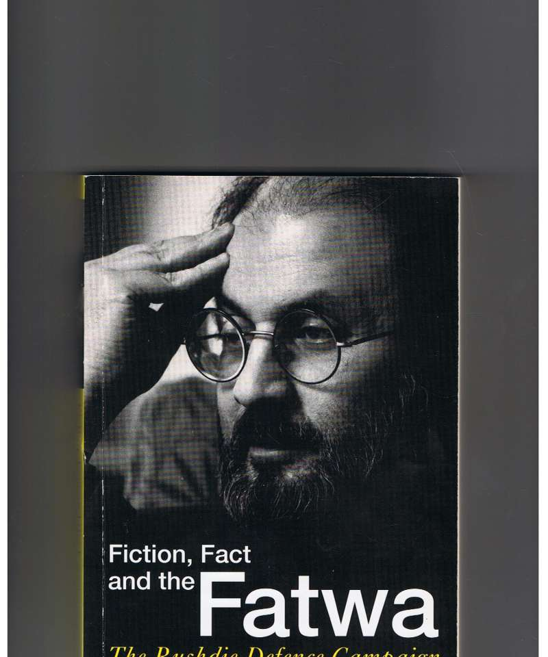 Fiction, Fact and the Fatwa: The Rushdie Defence Campaign