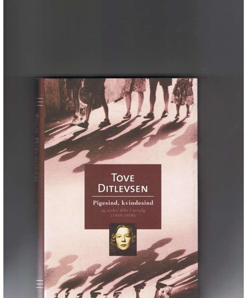 Pigesind, kvindesind og andre dikt i utvalg (1939-1978)