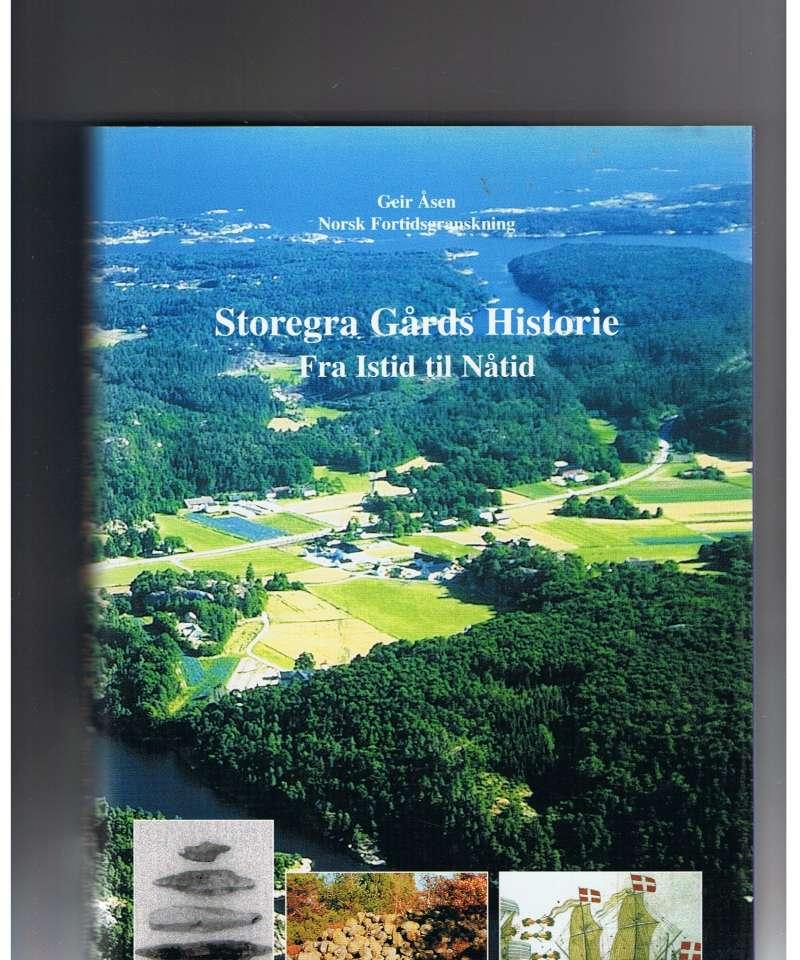 Storegra Gårds Historie: Fra Istid til Nåtid