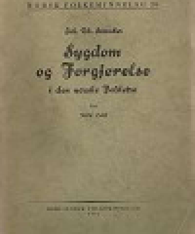 Sygdom og forgjørelse i den norske folketro (Storakers samlinger V)