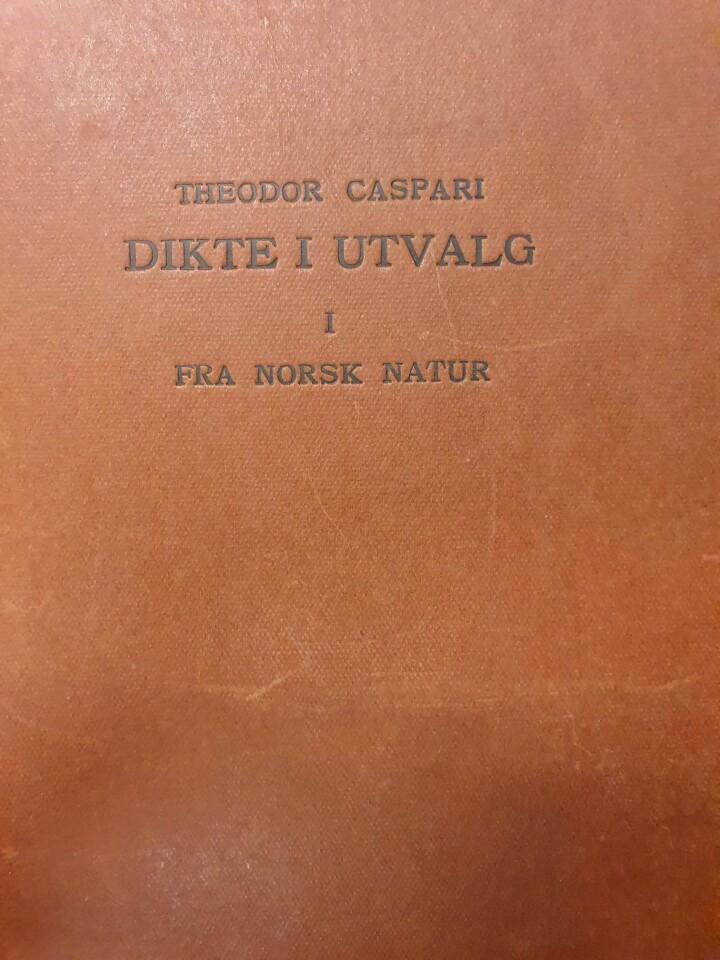Dikte i utvalg I-II (Theodor Caspari)