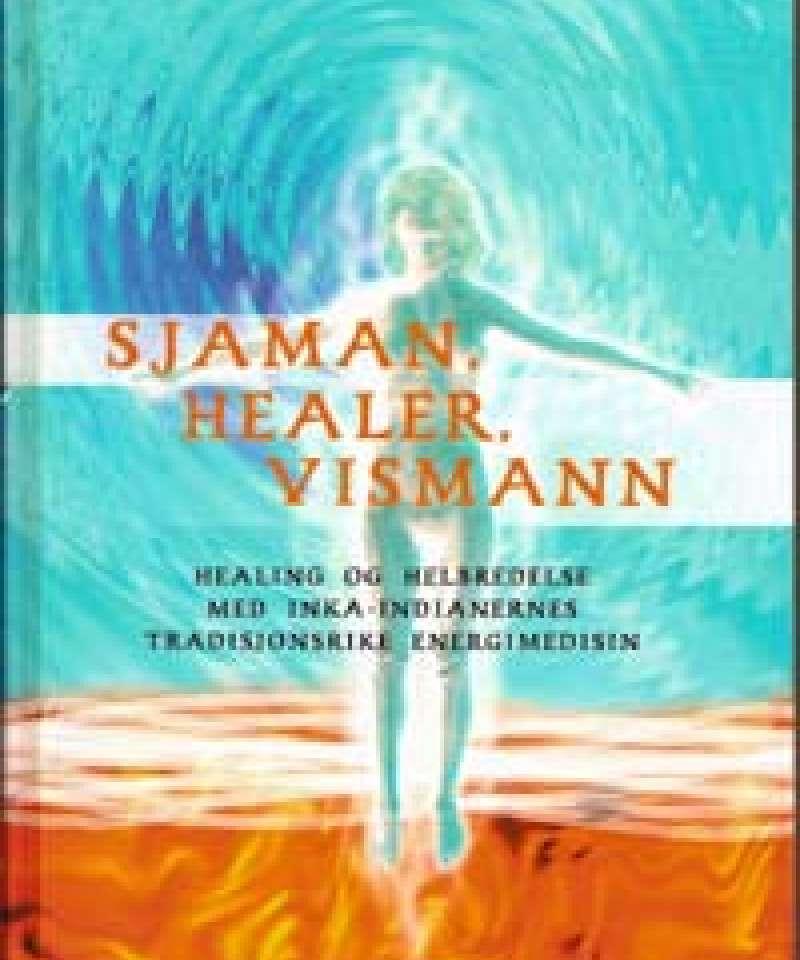 Sjaman, healer, vismann