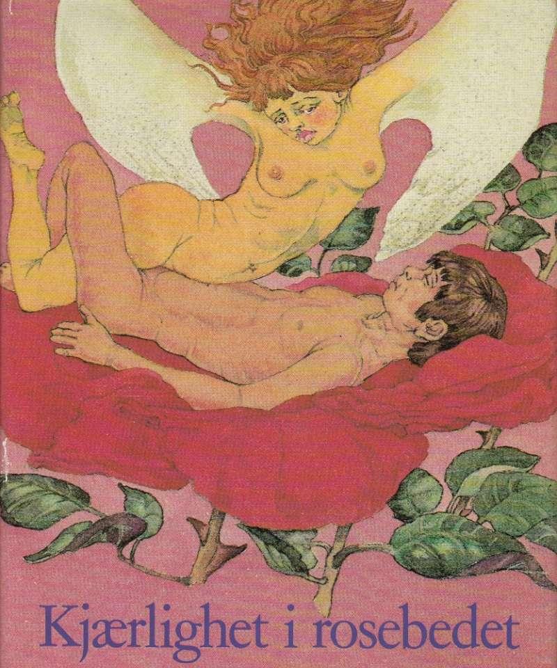Kjærlighet i rosebedet. Når kvinner skriver om erotikk