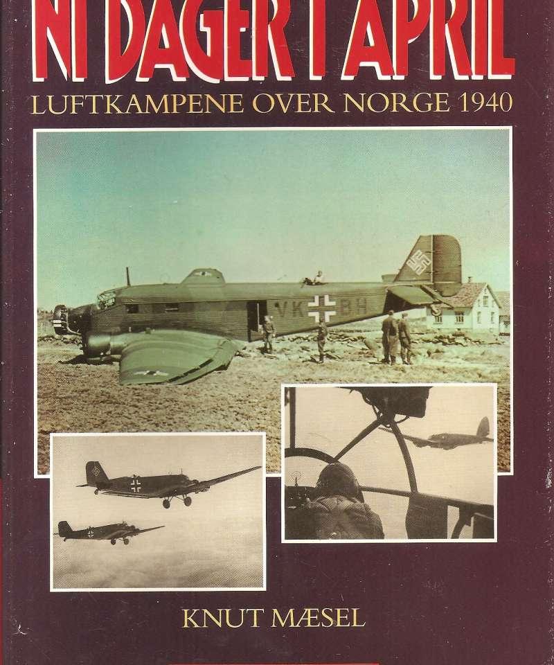 Ni dager i april. Luftkampene over Norge 1940