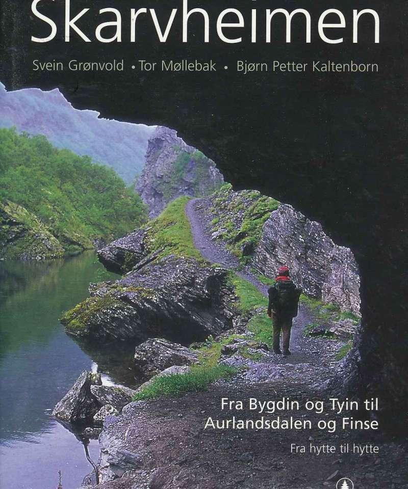 Skarvheimen – fra Bygdin og Tyin til Aurlandsdalen og Finse