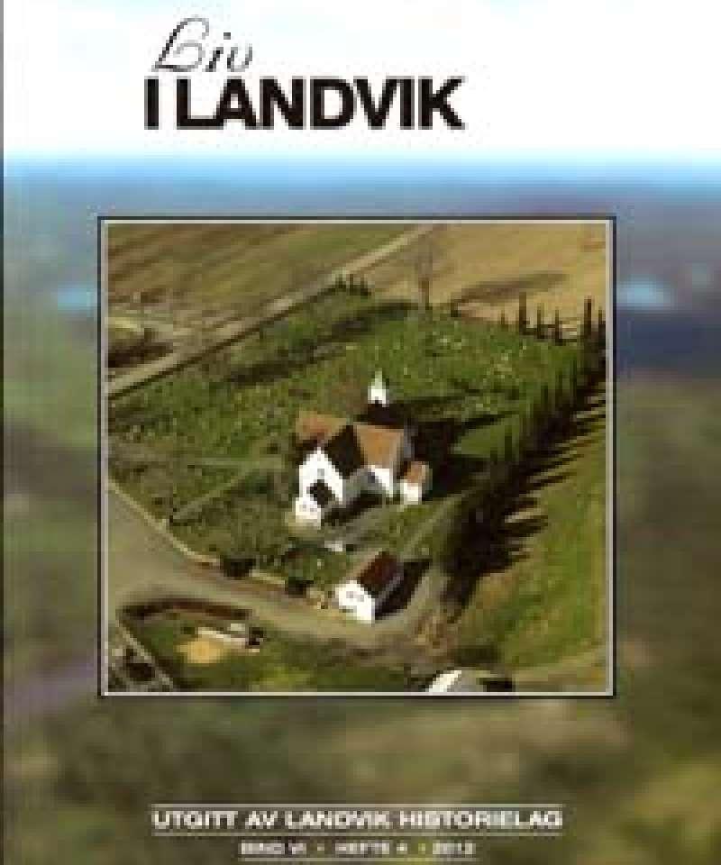 Liv i Landvik 2012