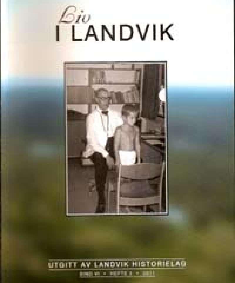 Liv i Landvik 2011