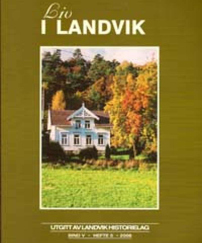 Liv i Landvik 2008
