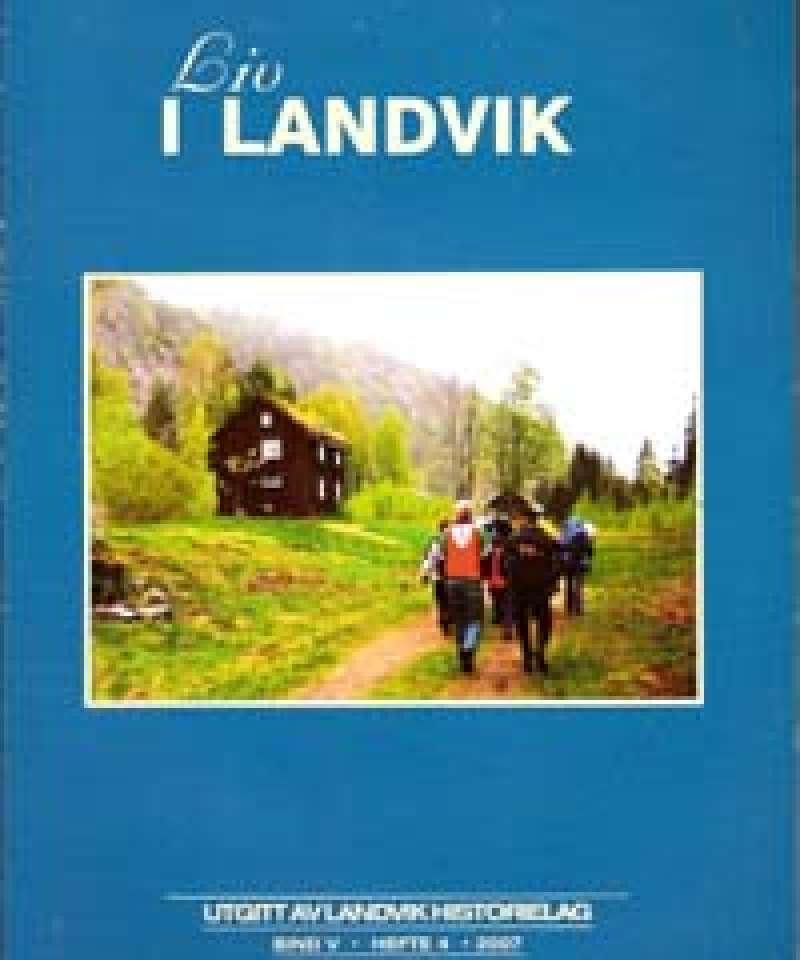 Liv i Landvik 2007