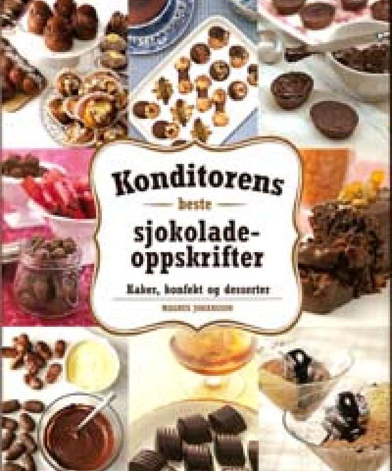 Konditorens beste sjokoladeoppskrifter