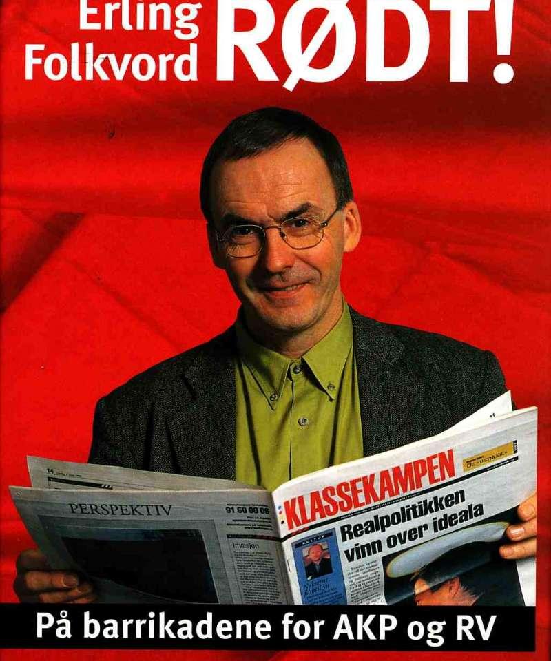 Rødt! – På barrikadene for AKP og RV