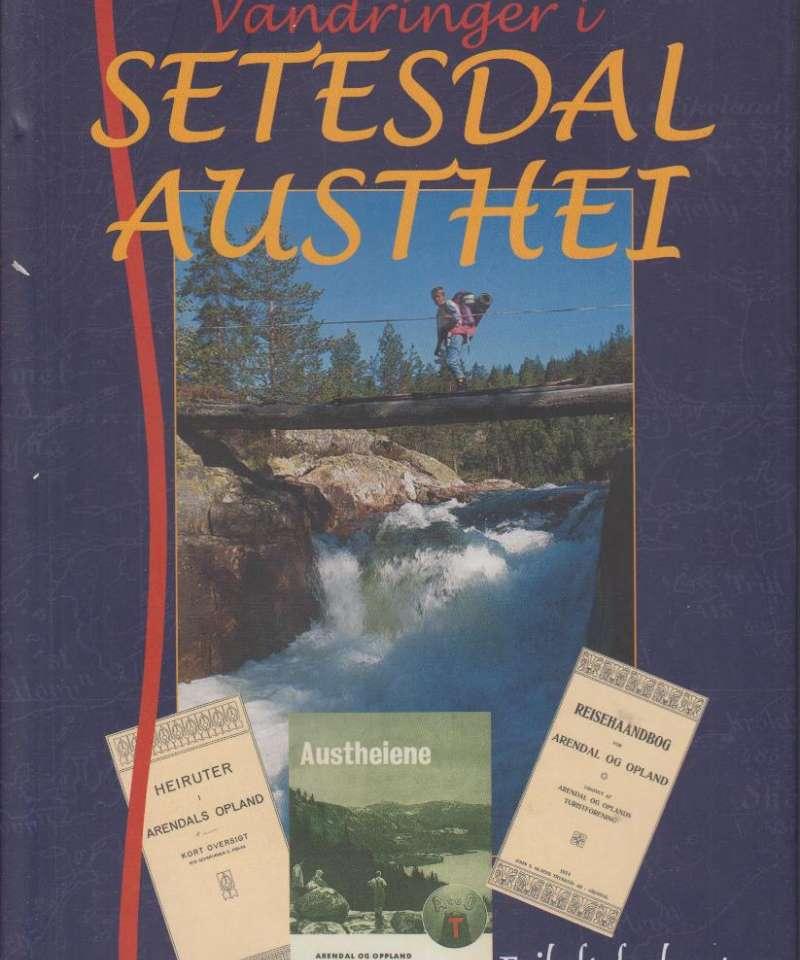 Vandringer i Setesdal Austhei