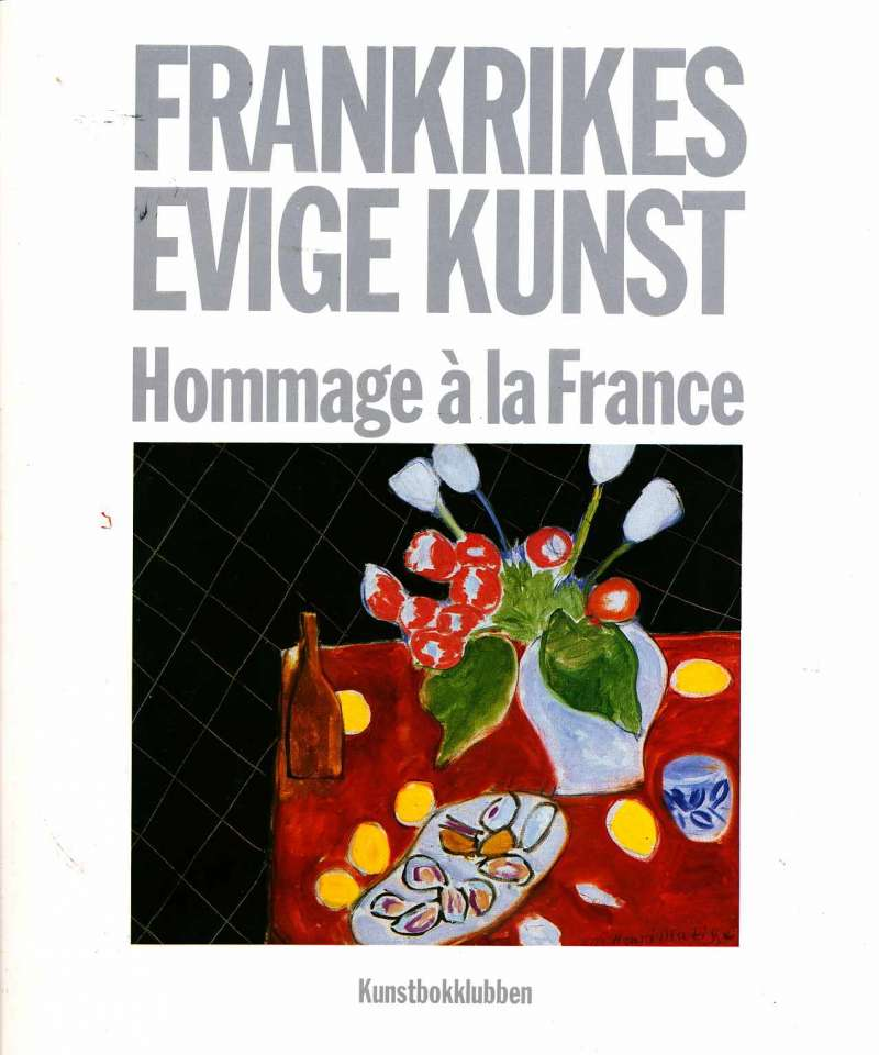 Frankrikes evige kunst – Hommage à la France