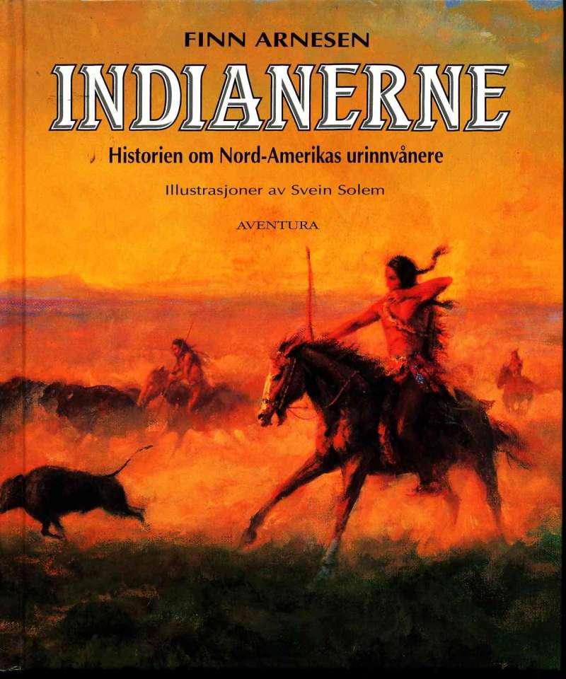 Indianerne – Historeien om Nord-Amerikas urinnvånere