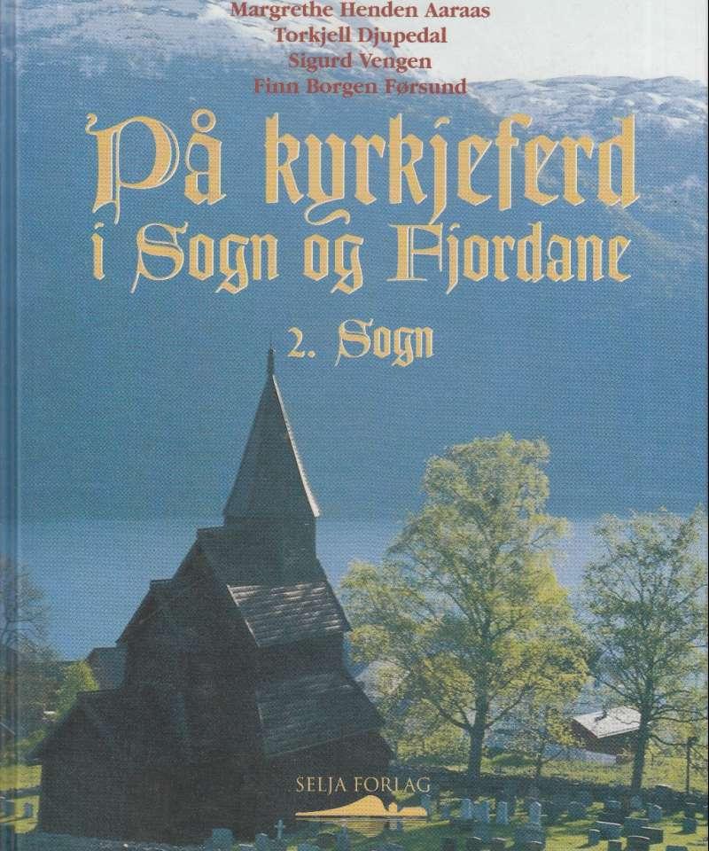 På kyrkjeferd i Sogn og Fjordane. 2. Sogn