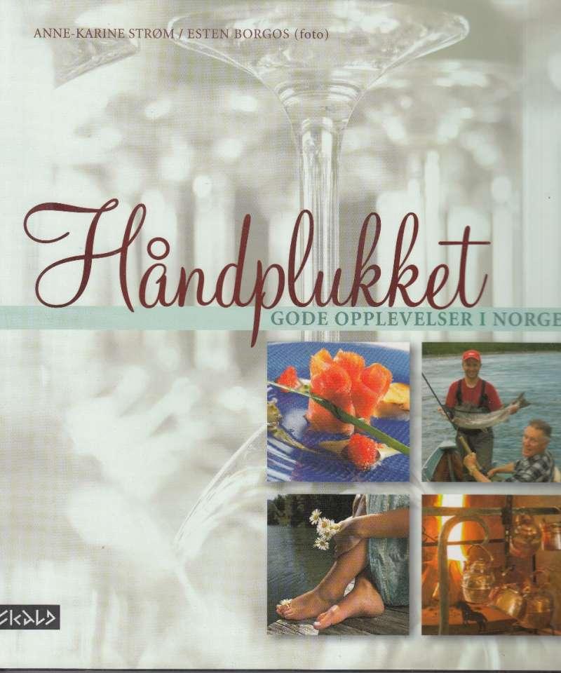 Håndplukket - gode opplevelser i Norge