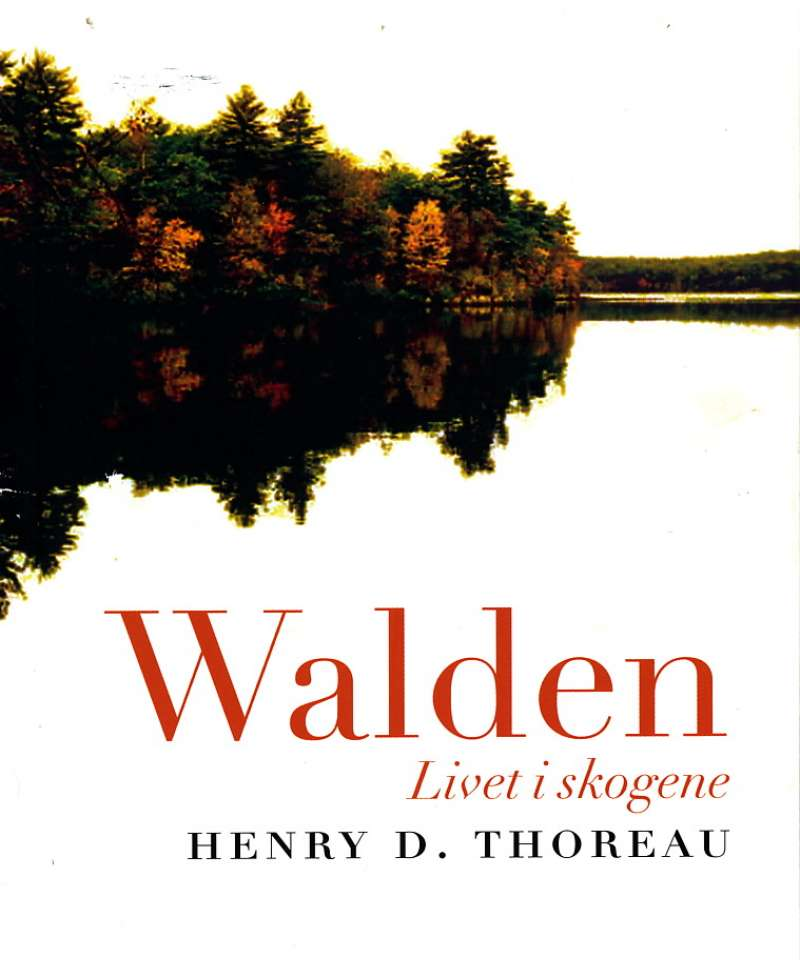 Walden – livet i skogene