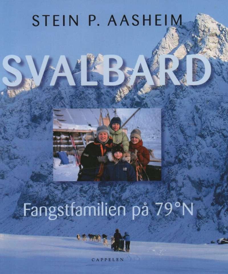 Svalbard – Fangstfamilien på 79 grader N