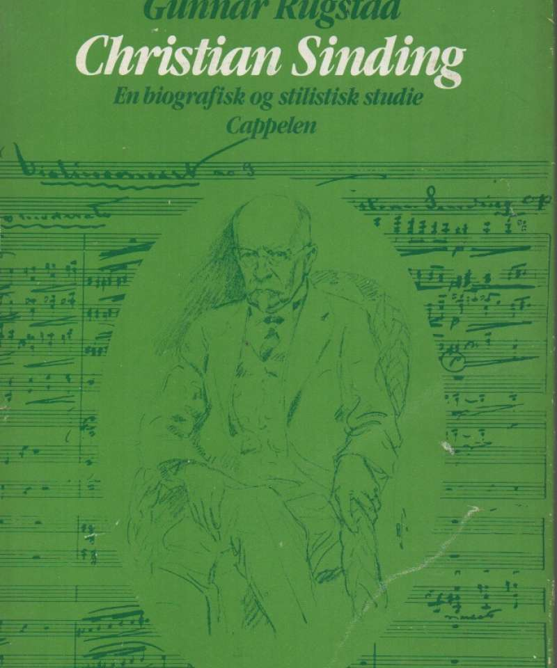 Christian Sinding – En biografisk og stilistisk studie