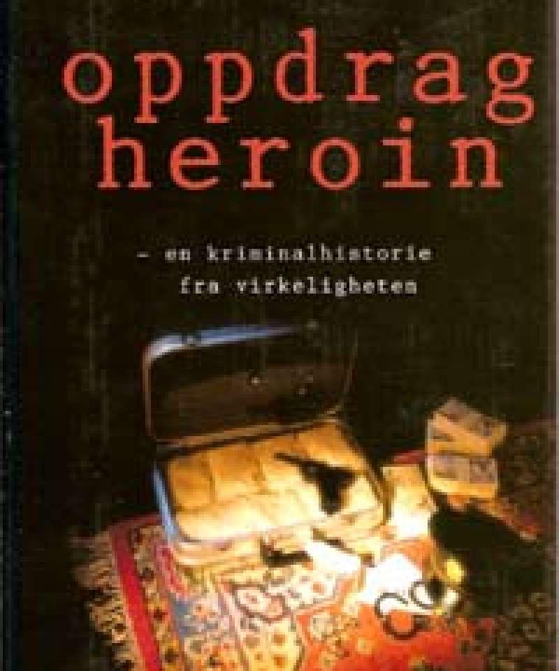 Oppdrag heroin