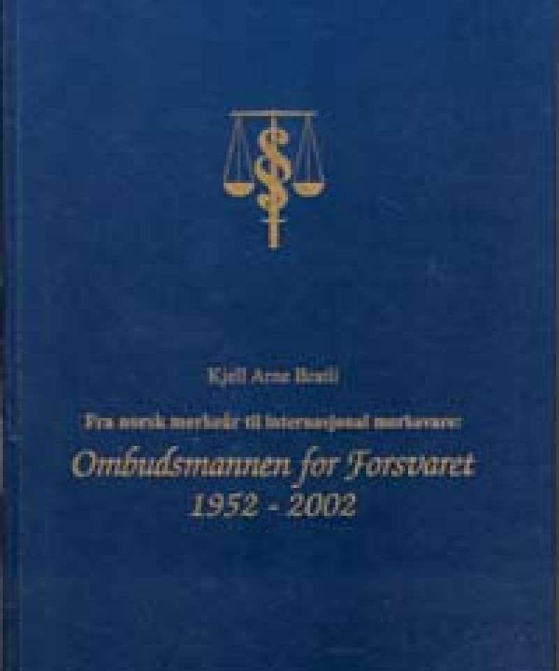 Fra norsk merkeår til internasjonal merkevare: Pmbudsmannen for Forsvaret 1952-2002